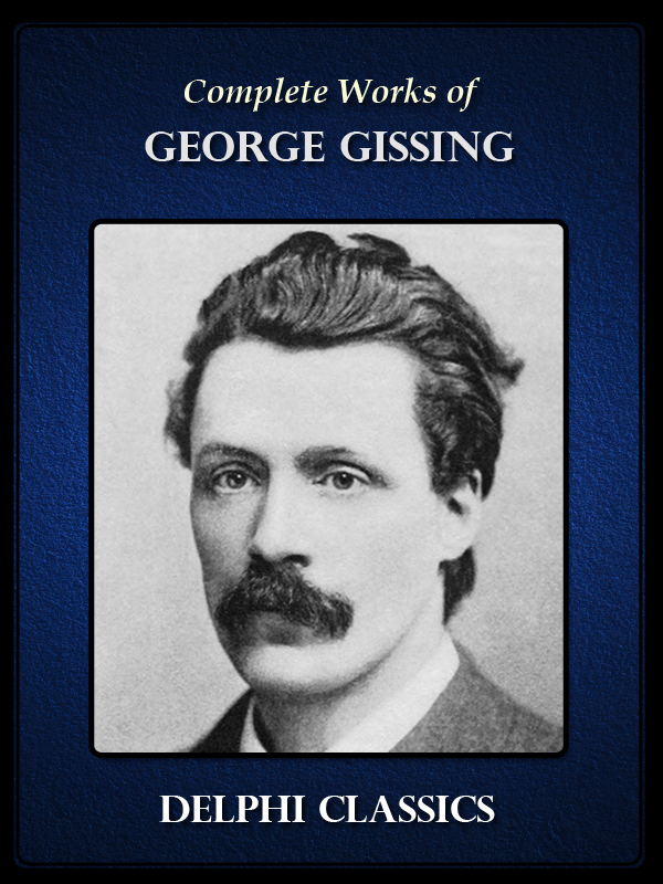 "george gissing essays and fiction Although george gissing is acclaimed for his progressive thoughts on liberating women from patriarchy by cause: a transcendence of the intensely personal involvement with his fiction which often limited his artistic studies in 'vulgarism': aspects of his anti-feminism,"" in george gissing: critical essays, ed jean."