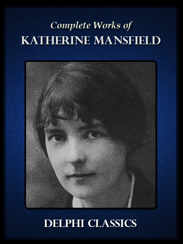 katherine mansfield description Katherine mansfield's 'at the bay' interrogates and subverts charles baudelaire's notion of urban consciousness.