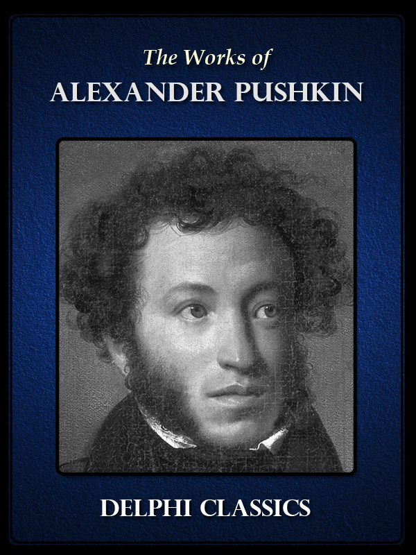 the life of alexander pushkin Here he led a life of a gambler and duel-makersoon pushkin  alexander pushkin  pushkin entered the tsarskoe selo lyceum which was founded by alexander i.