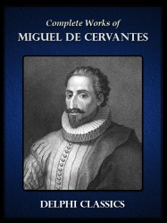 Complete Works of Miguel de Cervantes