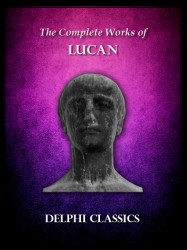 Complete Works of Lucan