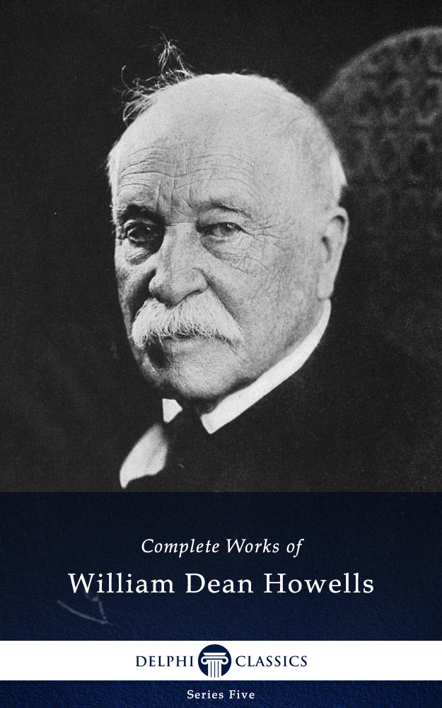 Complete Works of William Dean Howells - Complete-Works-of-William-Dean-Howells