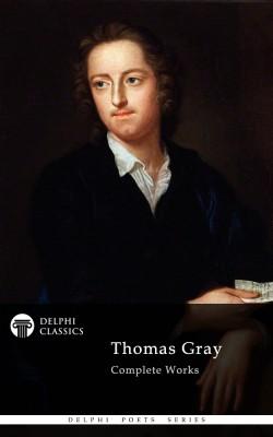 Thomas Gray - Delphi Poets Series