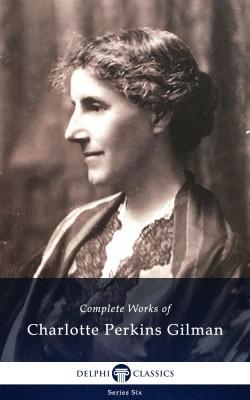 Complete Works of Charlotte Perkins Gilman US