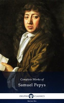 Complete Works of Samuel Pepys