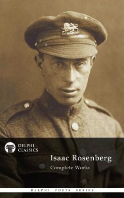 Isaac Rosenberg - Delphi Poets Series
