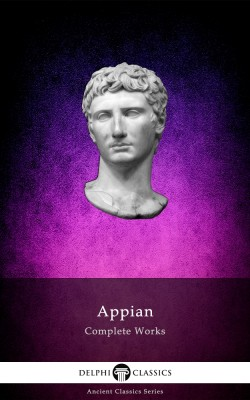 Complete Works of Appian