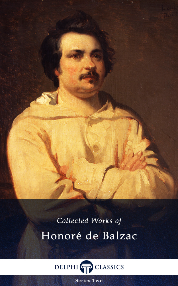 Two More Stories by Honore de Balzac- An Episode Under the Terror and Facino Cane
