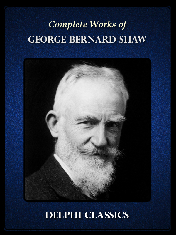 religion in life and literature by george bernard shaw There is only one religion, though there are a hundred versions of it george bernard shaw plays unpleasant (preface) religion enables us to ignore nothingness and get on with the jobs of life john updike self-consciousness.