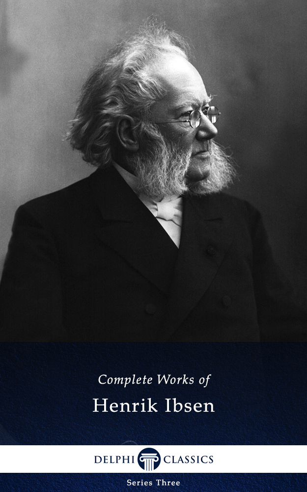 a biography of henrik ibsen th father if realism