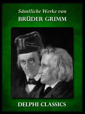 Saemtliche Werke von Bruder Grimm