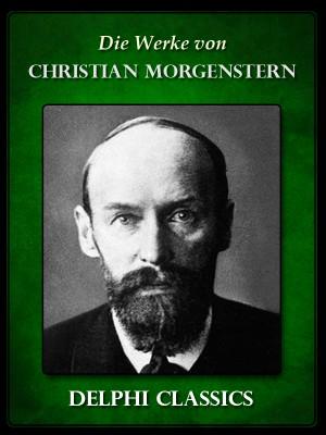 Saemtliche Werke von Christian Morgenstern