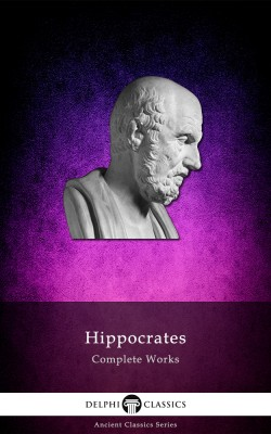 Complete Works of Hippocrates