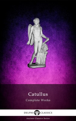 Complete Works of Catullus