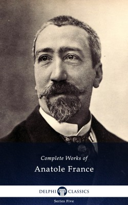 Complete Works of Anatole France