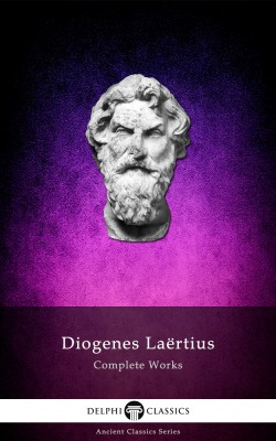 Complete Works of Diogenes Laertius