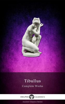 Complete Works of Tibullus
