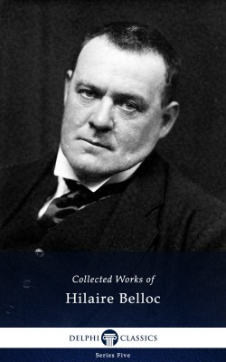 Works of Hilaire Belloc