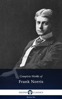 Complete Works of Frank Norris