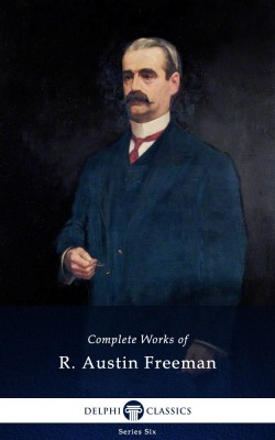 Complete Works of R. Austin Freeman_Parts