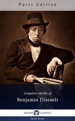 Complete Works of Benjamin Disraeli_Parts