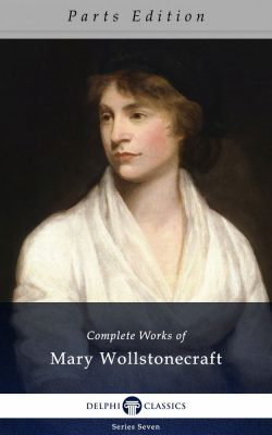 Complete Works of Mary Wollstonecraft_Parts