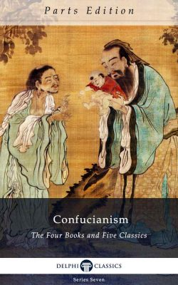 Collected Works of Confucius_Parts