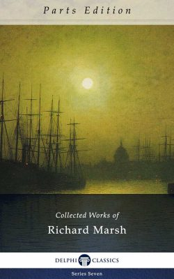 collected-works-of-richard-marsh_parts