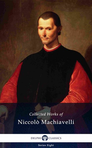 Collected Works of Niccolò Machiavelli_Large