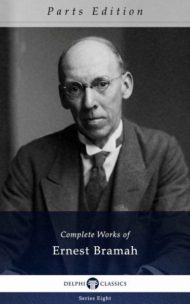 Complete Works of Ernest Bramah_Parts