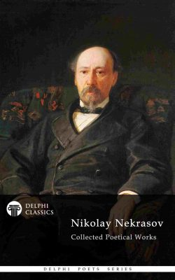 Nikolay Nekrasov - Delphi Poets Series_Large