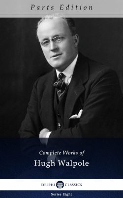 Complete Works of Hugh Walpole_Parts