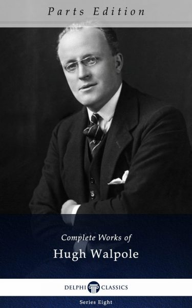 Complete Works of Hugh Walpole_Parts