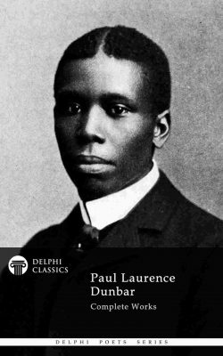 Paul Laurence Dunbar - Delphi Poets Series_Large