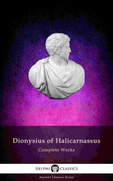 Complete Works of Dionysius of Halicarnassus_Large