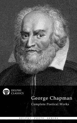 George Chapman - Delphi Poets Series_Large