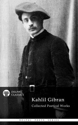 Kahlil Gibran - Delphi Poets Series_Large
