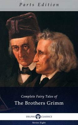 Complete Fairy Tales of The Brothers Grimm_Parts