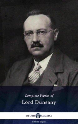 Complete Works of Lord Dunsany_Large