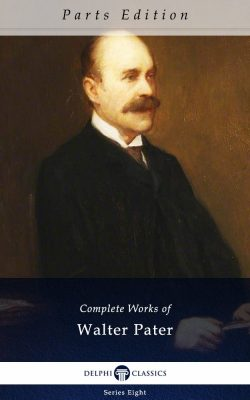 Complete Works of Walter Pater_Parts