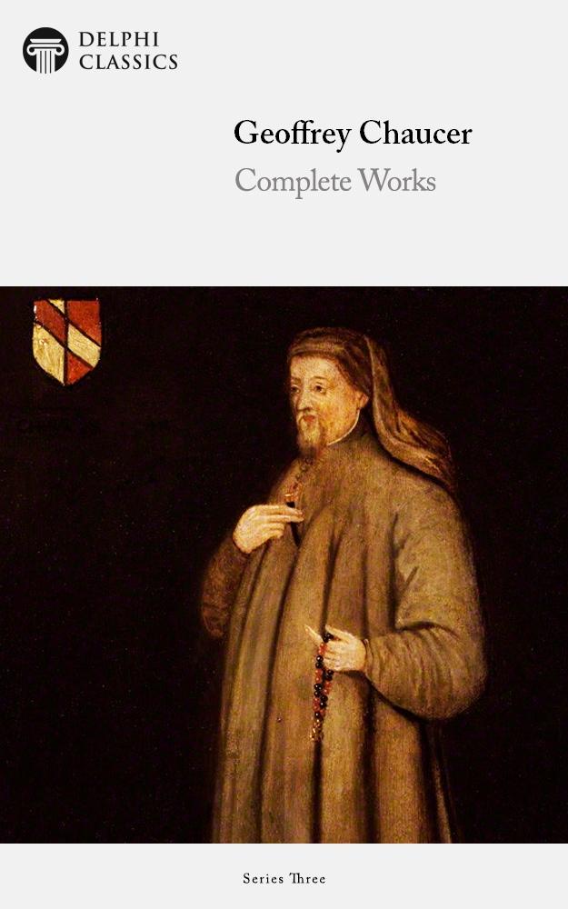 Geoffrey Chaucer Delphi Classics